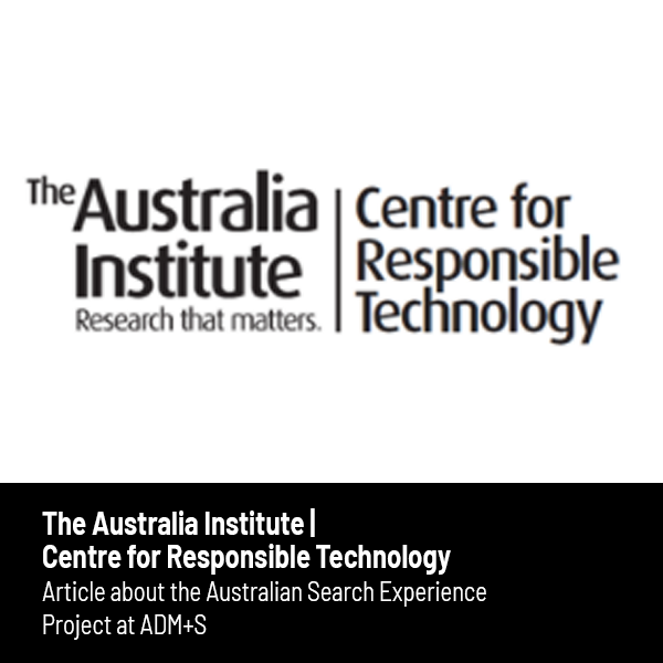 Link to article on the Australian Search Experience in The Australian Institute, Centre of Responsible Technology